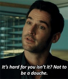 Ah detective Douche. Movies Showing, Movies And Tv Shows, Preston, Tom Ellis Lucifer, Netflix, Morning Star, Best Shows Ever, Best Tv, Memes