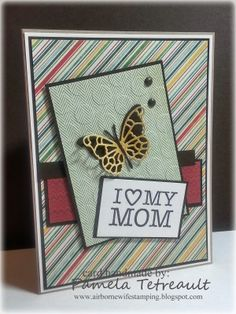"""airbornewife's stamping spot: SSSC208 """"I {heart} MY MOM"""" card"""