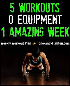 5 of the best at-home workouts with no weights required! Try them out this week! #workout #fitness from Tone-and-Tighten.com