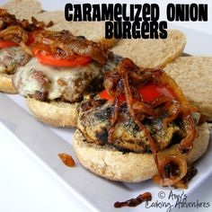Caramelized Onion Burgers via Amy's Cooking Adventures - bbq up these beauties!