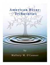 American River: Tributaries by Mallory M. O'Connor - OnlineBookClub.org Book of the Day! @OnlineBookClub