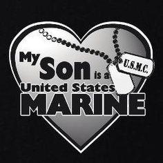 My Son is a US Marine. Damn Proud Mama!