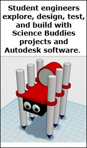 Science Buddies and Autodesk for Student STEM Exploration