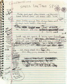 """Kurt Cobain's early draft of """"Smells Like Teen Spirit."""" the lyrics were so differentmy daughte would be interested Music Love, Music Is Life, Rock Music, My Music, Kurt Cobain Quotes, Nirvana Kurt Cobain, Nirvana Lyrics, Nirvana Quotes, Nirvana Art"""