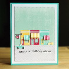 PTI Petite Places: Sweet Shoppe; Petite Places: Station Classic Birthday card by Leigh Penner
