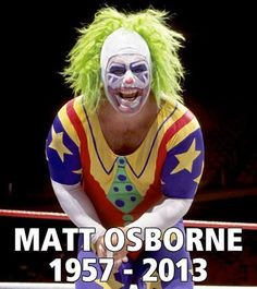 """Matt Osborne commonly known as """"Doink The Clown"""" died from a toxic overdose of morphine and hydrocodone"""