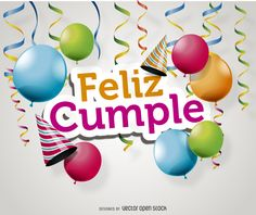 Happy birthday card featuring colorful balloons and party hats. Design says Feliz Cumple, Happy Birthday in spanish. Great for cards, invitations,