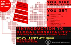 Cornell is offering a Introduction to Global Hospitality MOOC!
