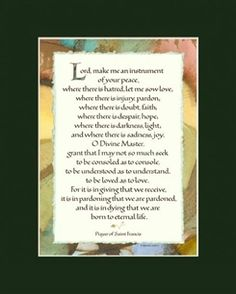 St Francis Prayer - St Francis of Assisi - Art Print Saint Francis Prayer, St Francis, Prayer For Peace, Calligraphy Print, Beautiful Calligraphy, Francis Of Assisi, Morning Prayers, Spiritual Quotes, Cool Words