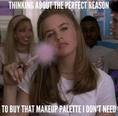 Thinking about the perfect reason to buy that makeup palette I don't need...
