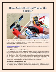 Emergency Electrician Perth is sharing some tips, which will help you to have safe summers and avoid electrical accidents.