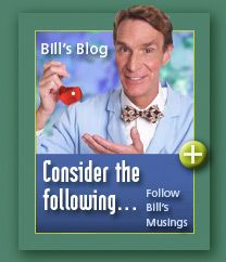 From Bill Nye: Ideas for life science, physical science, & planetary science demonstrations at home!