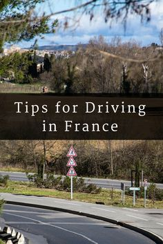Driving in France is not rocket science, but there are some gotchas that you need to learn about so it all goes smoothly!