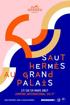 Hermès hosts the Saut Hermès at the Grand Palais Graphic Design Quotes, Graphic Design Layouts, Graphic Design Illustration, Graphic Design Inspiration, Layout Design, Print Design, Design Art, Design Ideas, Dm Poster