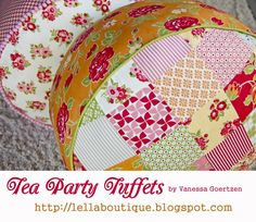 120-Minute GIft: Tea Party TuffetsTutorial on the Moda Bake Shop. http://www.modabakeshop.com