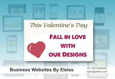 This #valentinesday fall in #love with our #designs Business #websites by #eleiss