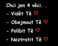 Toto povedať môjmu crushovi no omggg - Zlomene Srdce Why I Love You, Sad Love, Love Quotes, Inspirational Quotes, Love List, Jaba, In My Feelings, Wise Words, Quotations