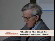 Reincarnation Evidence by Dr Ian Stevenson     http://www.youtube.com/watch?v=-pPBwFFWz_k    Some children can remember exact & verifiable details of their prior life they never could have come to know in this their current child life. These details can be objectively and independently confirmed. Remarkably & quite biologically enigmatic: Some of them have birth marks and birth defects at very same locations as the lethal injury causing their often abrupt and violent past life death.