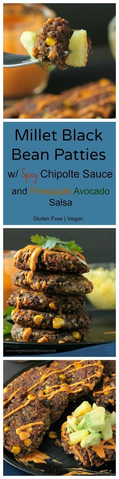 Millet Black Bean Patties w/ Spicy Chipotle Sauce and Pineapple Avocado Salsa - the flavors here are amazing together!! The #glutenfree patties are crispy on the outside and tender on the inside, meant to flake easily with a fork. Your WHOLE family will LOVE these! #blackbeanpatties #millet #chipotles #vegan