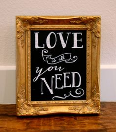 8x10 Hand Painted Love is All You Need Chalkboard by bethandborrow, $25.00