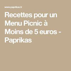 Recettes pour un Menu Picnic à Moins de 5 euros - Paprikas