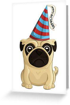 'Happy Birthday' Pug Card by AnMGoug on Redbubble. #pug #birthday #card