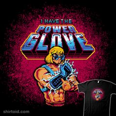 I Have the Power Glove!