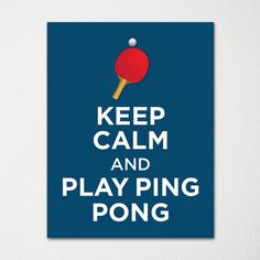 Keep Calm and Play Ping Pong 8x10 Fine Art Print by LetsKeepCalm