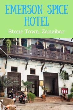 Cool Stays: Emerson Spice Hotel, Zanzibar - Helen in Wonderlust Zanzibar Hotels, Stone Town, Great Hotel, Emerson, Tanzania, Dream Vacations, Best Hotels, Places To Go, Spices