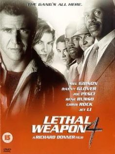 Lethal Weapon 4 (1998) Danny Glover, Jet Li, Rene Russo, Mel Gibson, We Movie, About Time Movie, Lethal Weapon 4, Em Breve Nos Cinemas, Bd Collection