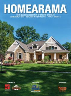 Homearama® is set for July 21 - August 5 at Highlands at Heritage Hill. Take a look at this digital edition of the guide book! Home Trends, Floor Design, Guide Book, Highlands, Home Builders, Cincinnati, New Homes, Cabin, Mansions
