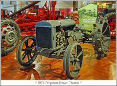 1938 Ferguson-Brown Tractor - Henry Ford Museum | Visit to t… | Flickr Henry Ford Museum, Camping, Northern Ireland, Tractors, Antique Cars, Michigan, Brown, Trips, Business