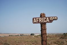 I took this picture of a sign I saw on my way to Africa as I was leaving Tarifa. I was 15km closer to my dream and treasure as soon as I stepped onto the African soil.