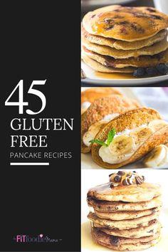 45 Gluten Free Pancake Recipes for Breakfast TheFitFoodieMama.com