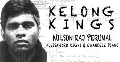Kelong Kings: Confessions of the World's most prolific match-fixer (book) by Wilson Raj Perumal, Alessandro Righi and Emanuele Piano