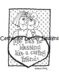 Life Has no Blessing Like a Caring Friend by CatherineLetnerShop