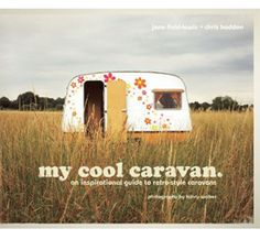 The book that started it all! my cool caravan, the first book in the my cool... series, by Jane Field-Lewis