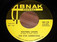 ▶ Five Americans - Western Union 45rpm -  1967--YouTube (reached #5 on Billboard Charts)