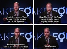 Joss Whedon - Buffy creator makes feminism just as simple as it is. <3