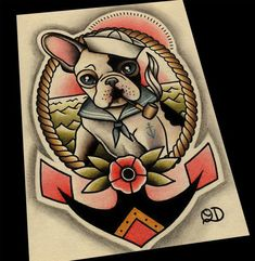 Items similar to frenchie sailor tattoo flash on etsy - Each print is signed, dated, stamped and printed when the order is placed. Prints are protected in - Flash Art Tattoos, Sailor Jerry Tattoos, Traditional Sailor Tattoos, Traditional Tattoo, Vintage Tattoos, Dog Tattoos, Sleeve Tattoos, Bulldogge Tattoo, Tatuagem Old Scholl
