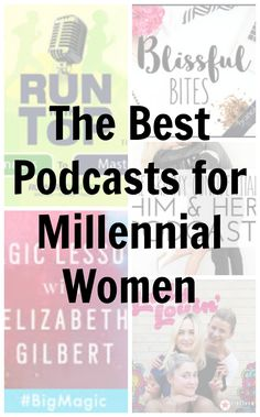 The best podcasts for millennial women