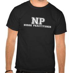 Nurse Practitioner T Shirt, Hoodie Sweatshirt