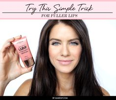 Try This Simple Trick for Fuller Lips