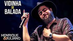 Henrique e Juliano - Vidinha De Balada [lançamento 2017] - YouTube