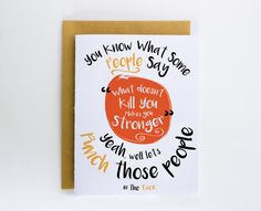 Funny Sympathy Card Sorry Card What Doesn't Kill by DevinlyDesign Cool Cards, Diy Cards, Empathy Cards, Sorry Cards, Condolences, Get Well Cards, Funny Cards, Paper Cards, Words Quotes