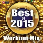 Best+of+2015+Workout+Mix