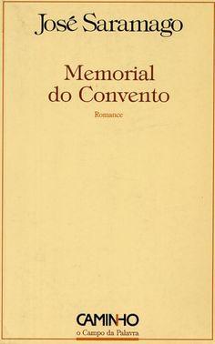 """""""Memorial do Convento""""    José Saramago"""