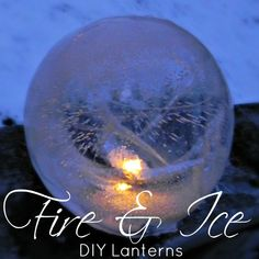 How to make ice globe lanterns. So Pretty!