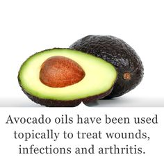 Amazing Health Benefits Of Avocado: Avocado oils have been used topically to treat wounds, infections, arthritis, and to stimulate hair growth. The seeds, leaves, and bark have been used for dysentery and diarrhea. It is also used in topical creams for regular skincare.  Read More: http://www.wellness.com/reference/food/avocado