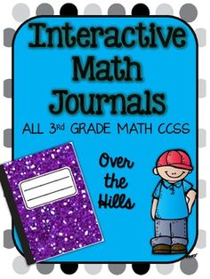 Interactive Math Journals {ALL 3rd grade CCSS included}